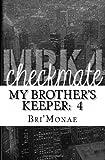 MBK 4: Checkmate, Bri'Monae, 148013368X
