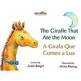 The Giraffe That Ate the Moon: Portuguese & English Dual Text (Portuguese Edition)