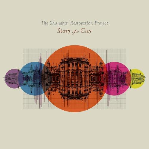 Amazon Com Story Of A City The Shanghai Restoration