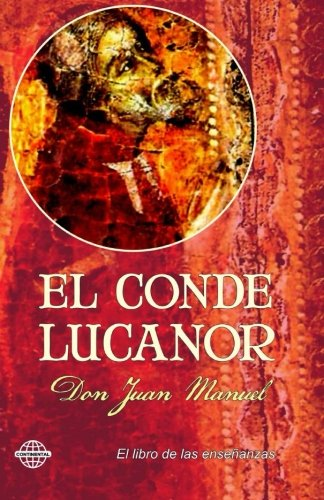 El Conde Lucanor: Amazon.es: Manuel, Don Juan: Libros