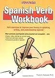 Spanish Verb Workbook, Frank R. Nuessel, 0764130528