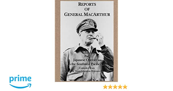 THE CAMPAIGNS OF MacARTHUR IN THE PACIFIC, VOLUME I (Part 3 of 3)