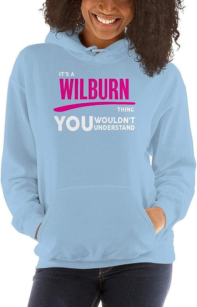 You Wouldnt Understand PF meken Its A Wilburn Thing