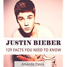 JUSTIN BIEBER: 129 Awesome Facts You Need To Know