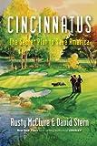 Cincinnatus, Rusty McClure and David M. Stern, 0984213201