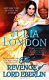img - for The Revenge of Lord Eberlin (The Secrets of Hadley Green) by Julia London (2012-02-21) book / textbook / text book