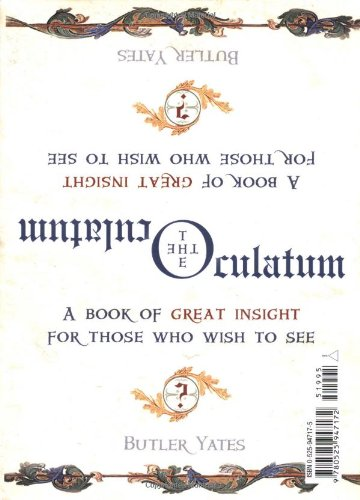 The Oculatum: A Book of Great Insight for Those Who Wish to See ebook