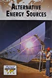 Alternative Energy Sources (Current Controversies) Review