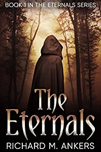 The Eternals by Richard M. Ankers ebook deal