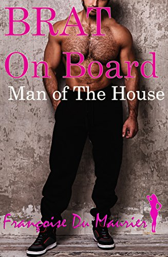 brat-on-board-the-man-of-the-house-older-man-younger-woman-erotica-the-brat-book-7