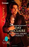Nothing Short of Perfect, Day Leclaire, 0373731345