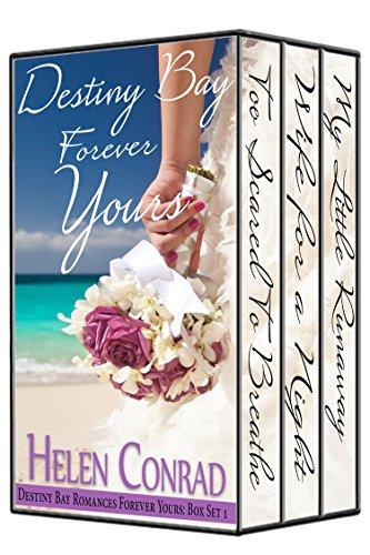 Forever Yours - Box Set Books 1 - 3 (Destiny Bay Romances)
