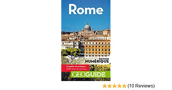 Amazon.com: GEOguide Rome (GéoGuide) (French Edition) eBook: Collectif Gallimard Loisirs: Kindle Store
