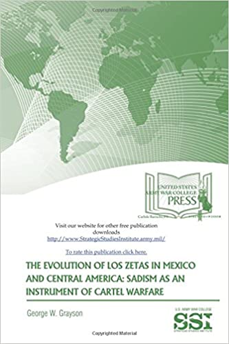 The Evolution of Los Zetas in Mexico and Central America ...