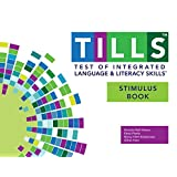 Test of Integrated Language and Literacy Skills' (TILLS' ) Stimulus Book