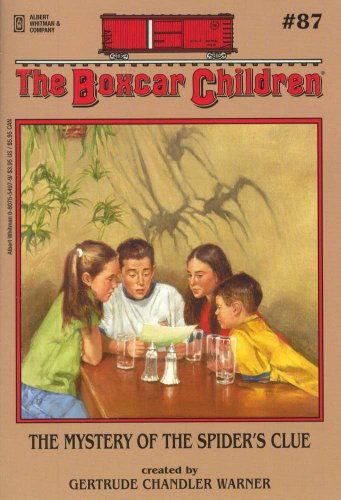 The Mystery of the Spider's Clue (Boxcar Children Mysteries) - Book #87 of the Boxcar Children