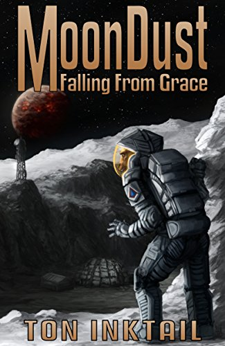 MoonDust: Falling From Grace