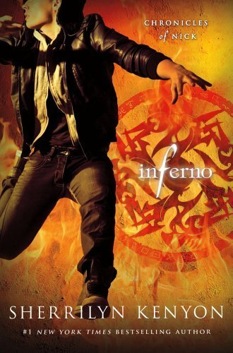 Read Online Inferno: Chronicles of Nick by Kenyon, Sherrilyn 1st (first) Edition (4/9/2013) pdf