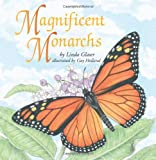 Magnificent Monarchs, Linda Glaser, 0761316361