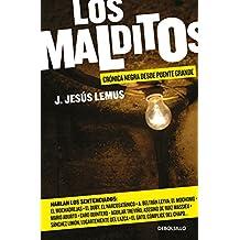 Los malditos. 2a Edición: Crónica negra desde Puente Grande