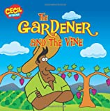 The Gardener and the Vine, Andrew McDonough, 0310719461