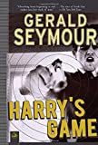 Harry's Game, Gerald Seymour, 1585679097