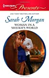 Woman in a Sheikh's World, Sarah Morgan, 0373131100