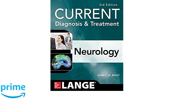 Current Diagnosis Treatment Neurology Third Edition Current