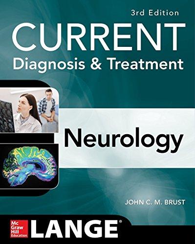 CURRENT Diagnosis & Treatment Neurology, Third Edition (Current Diagnosis and Treatment in Neurology)