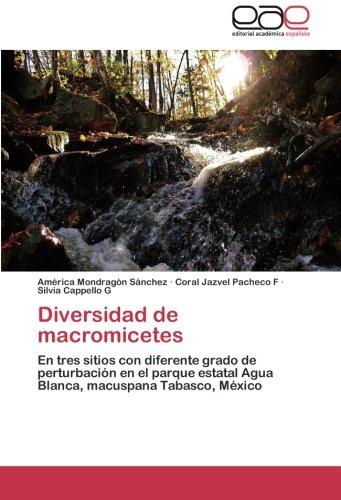 Descargar Libro Diversidad De Macromicetes Mondragon Sanchez America