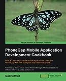 PhoneGap Mobile Application Development Cookbook, Matt Gifford, 1849518580