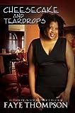 Cheescake and Teardrops, Faye Thompson, 1601623135