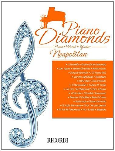 PIANO DIAMONDS: NEAPOLITAN Copertina flessibile – 31 gen 2011 AA.VV. Ricordi B00GSMOBFE Music