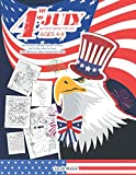 Fourth Of July Activity Book for Kids Ages 4-8: 4th Of July Coloring, Hidden Pictures, Dot To Dot, How To Draw, Spot Difference, Maze, Bookmarks, Mask