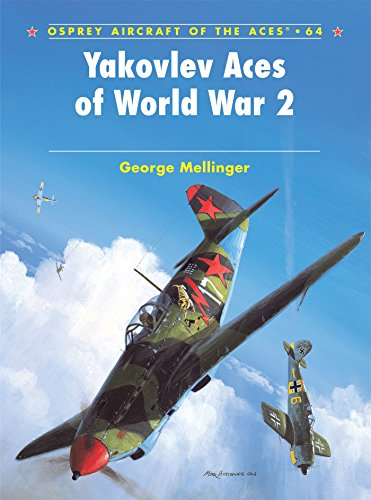 (Yakovlev Aces of World War 2 (Osprey Aircraft of the Aces, No. 64))