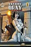 6: The Adventures of Lazarus Gray Volume Six