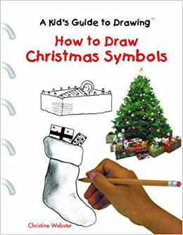 Symbols Of Christmas.How To Draw Christmas Symbols A Kid S Guide To Drawing
