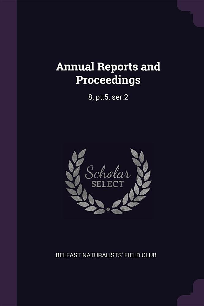 Download Annual Reports and Proceedings: 8, pt.5, ser.2 ebook
