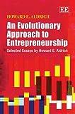 An Evolutionary Approach to Entrepreneurship, Howard Aldrich, 0857933361
