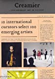 Creamier: Contemporary Art in Culture: 10 Curators, 100 Contemporary Artists, 10 Sources, , 0714856835