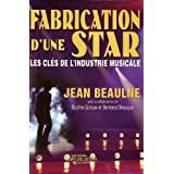 Fabrication d'une Star (French Edition)
