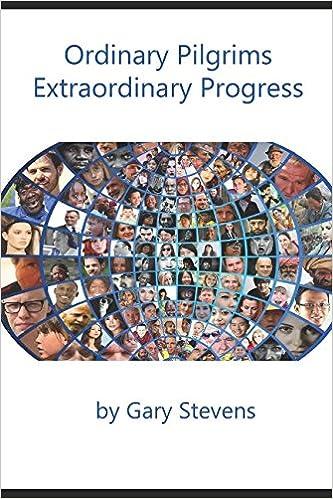 Ordinary Pilgrims Extraordinary Progress