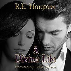 A Divine Life