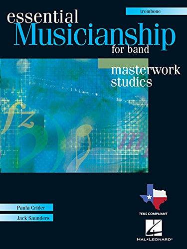 Essential Musicianship for Band - Masterwork Studies: Trombone pdf epub