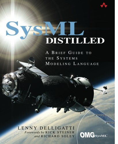 (SysML Distilled: A Brief Guide to the Systems Modeling Language)