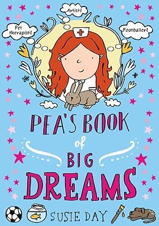 book cover of Pea\'s Book of Big Dreams