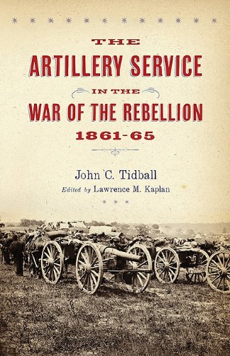 The Artillery Service in the War of the Rebellion, 1861–65 ()