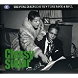 Classy Sugar The Pure Essence Of New York Rock 'n' Roll