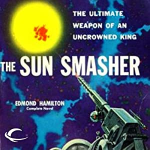 The Sun Smasher Audiobook