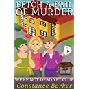 Fetch a Pail of Murder (We're Not Dead Yet Club Book 1)